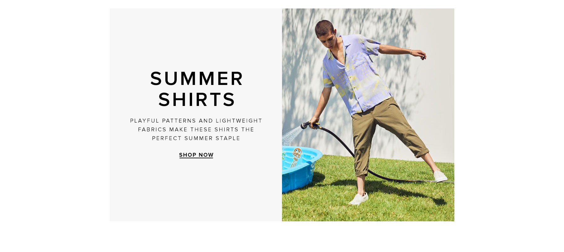 Summer Shirts. Playful patterns and lightweight fabrics make these shirts the perfect summer staple. Shop now.