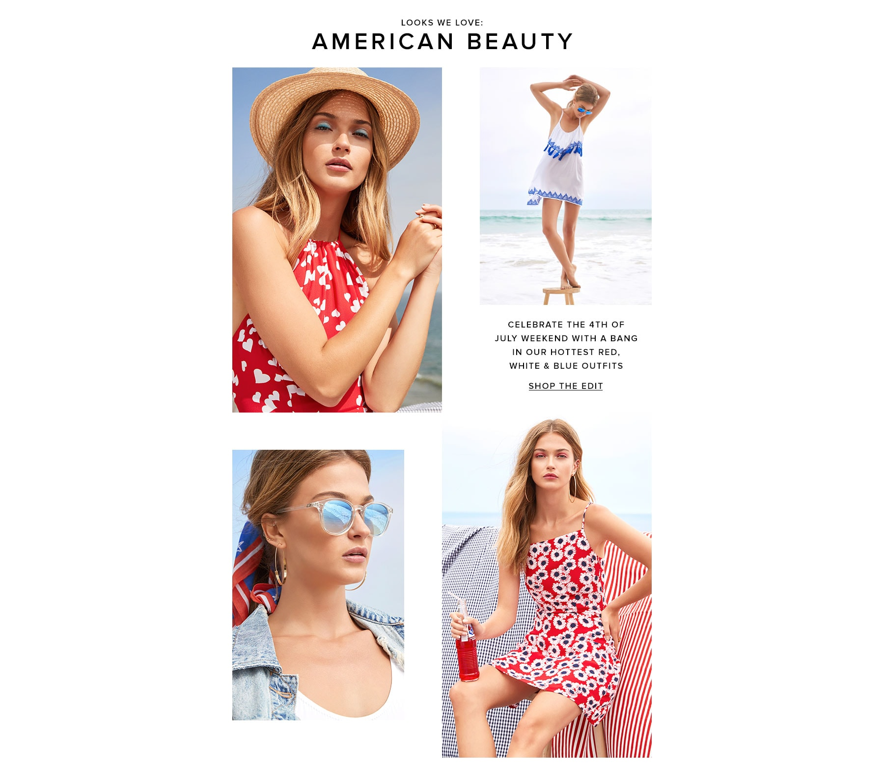 Looks We Love: American Beauty. Celebrate the 4th of July weekend with a bang in our hottest red, white & blue outfits. Shop the edit.