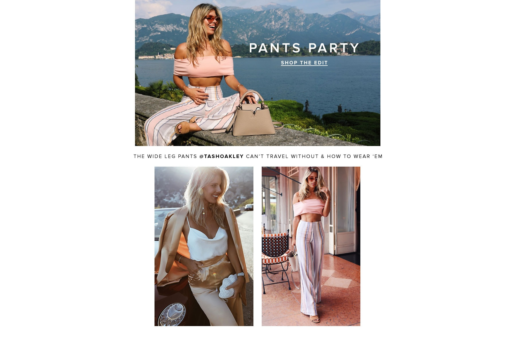 Pants Party. The wide leg pants @tashoakley can't travel without & how to wear 'em. Shop the Edit.