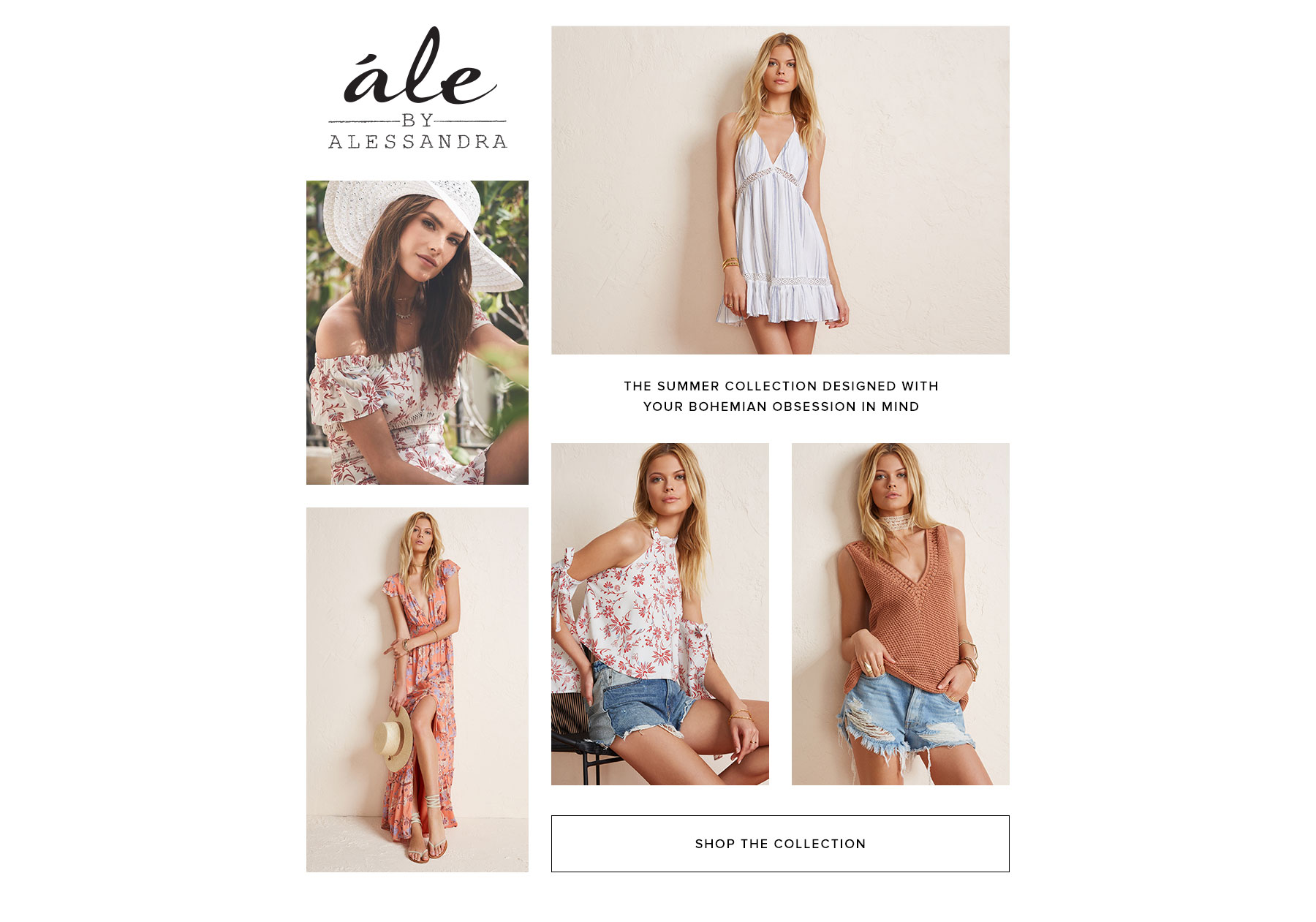 Ále By Alessandra. The summer collection designed with your bohemian obsession in mind. Shop the collection.