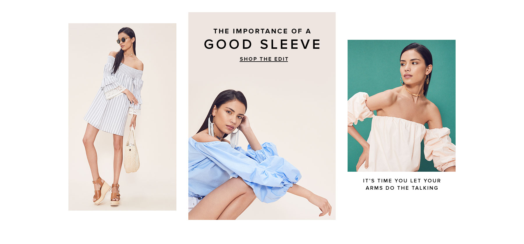 The Importance of a Good Sleeve. It's time you let your arms do the talking. Shop the Edit.