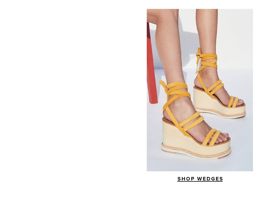 Weekend Wedges. Shop Now.