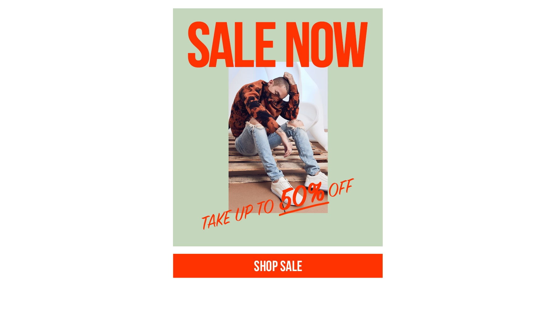 Sale now. Take up to 50% off. Shop sale.