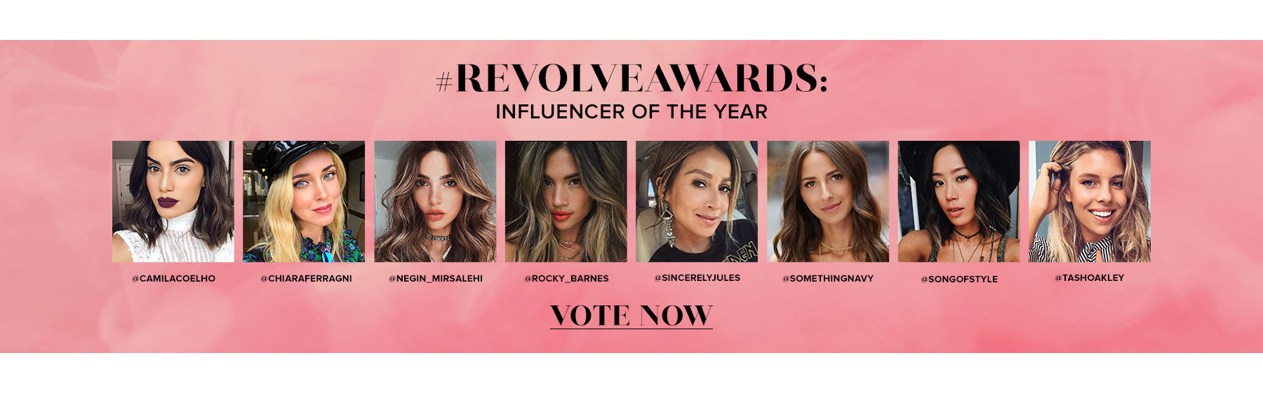 REVOLVEAWARDS. Influencer of the Year. Vote now!