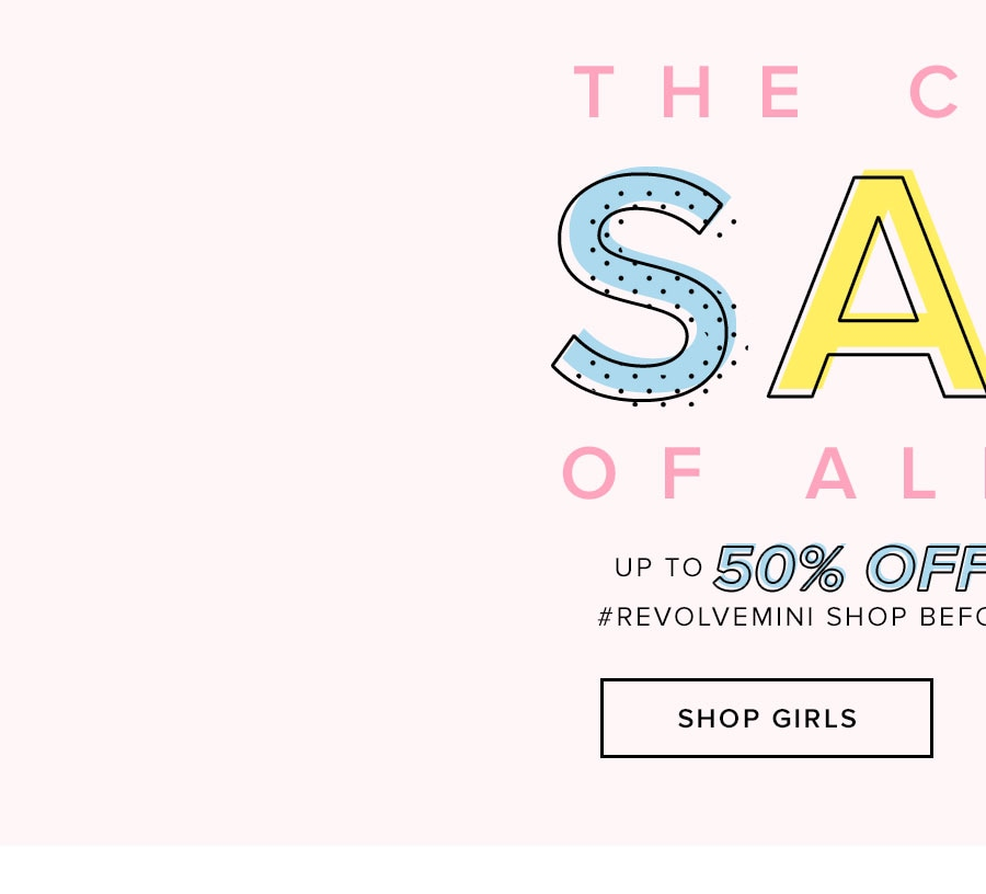 The cutest sale of all time. Up to 50% off everything from the REVOLVEMINI shop before it's gone for good! Shop girls.
