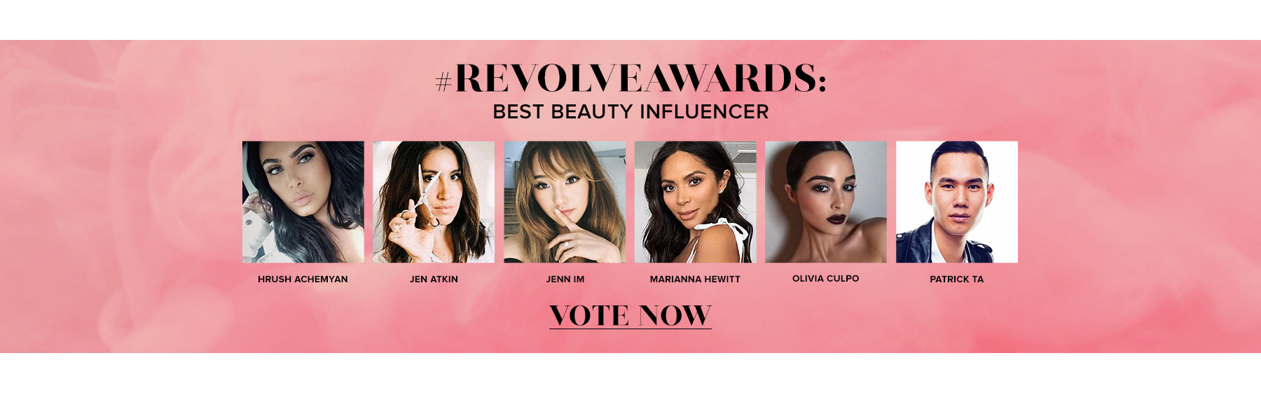 REVOLVEAWARDS. Best Beauty Influencer. Vote now!