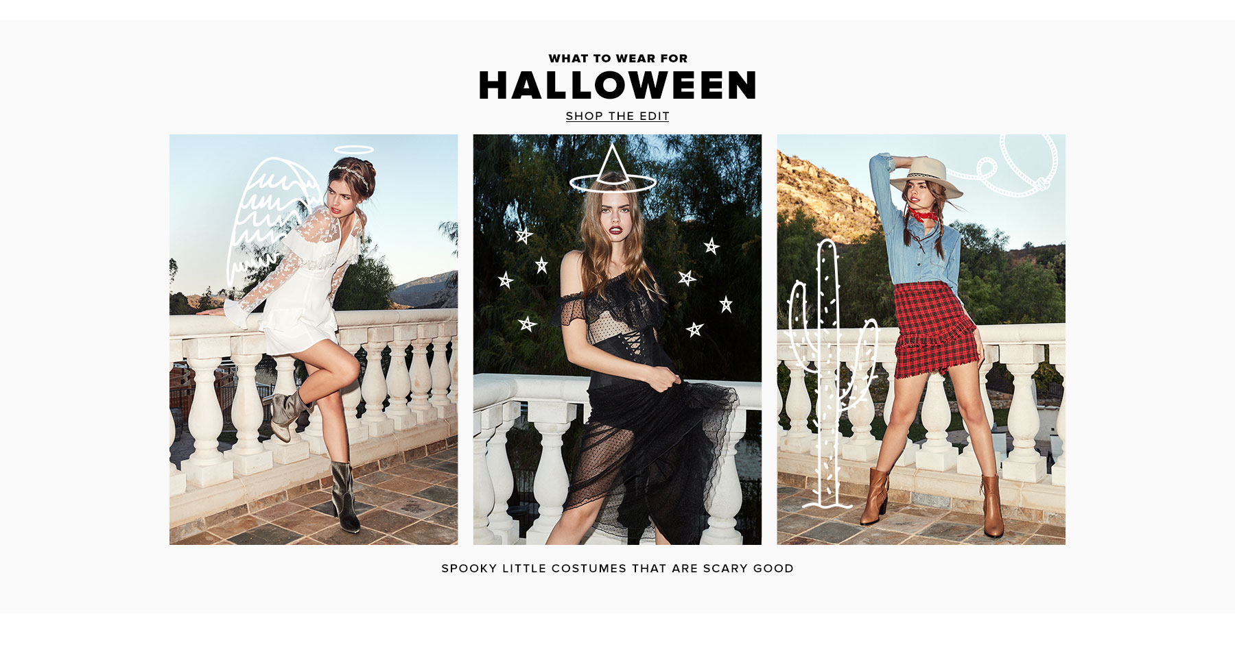What to Wear for Halloween. Spooky little costumes that are scary good. Shop the Edit.