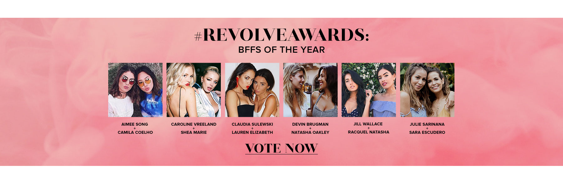 REVOLVEAWARDS. BFFS of the Year. Vote now!