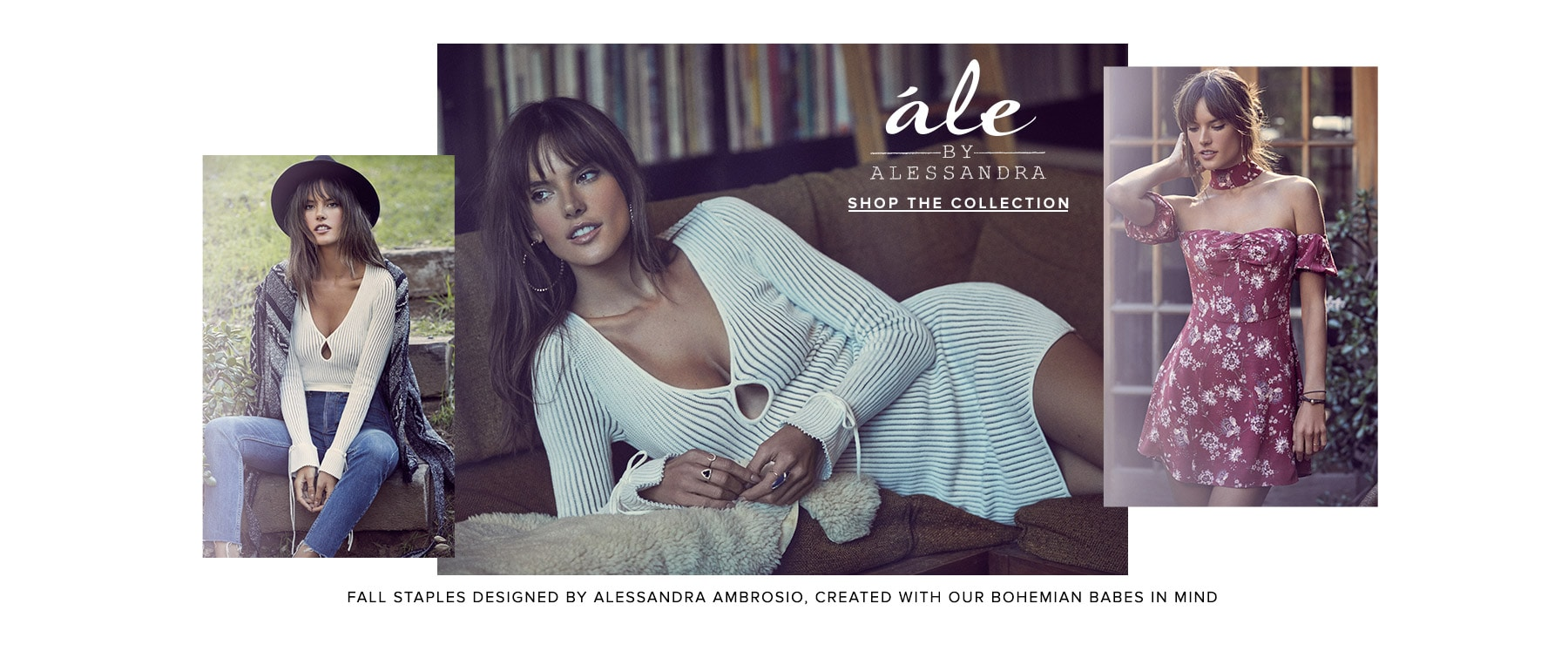 Fall staples designed by Alessandra Ambrosio, created with out bohemian babes in mind.