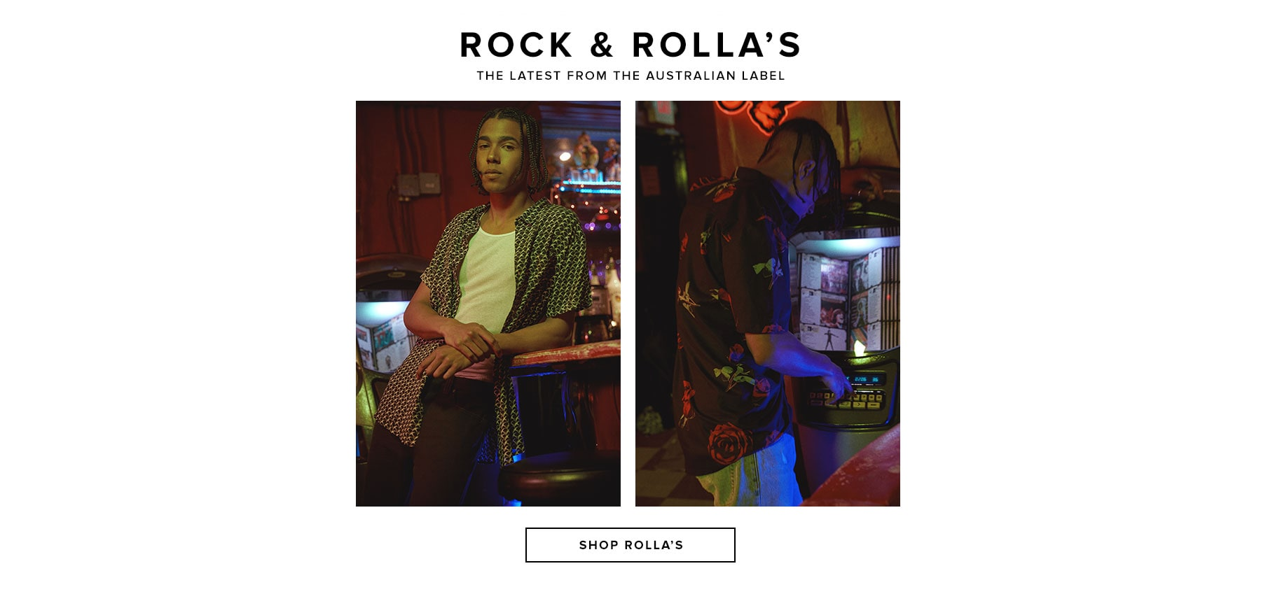Rock & Rollas. The latest from the Australian label. Shop Rollas.