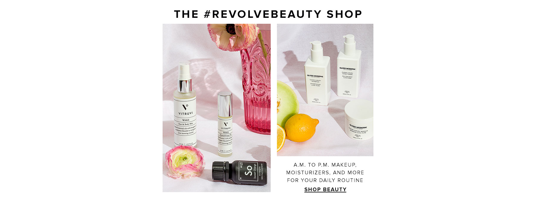 The REVOLVEbeauty Shop. A.M. to PM. makeup, moisturizers, and more for your daily routine. Shop Beauty.