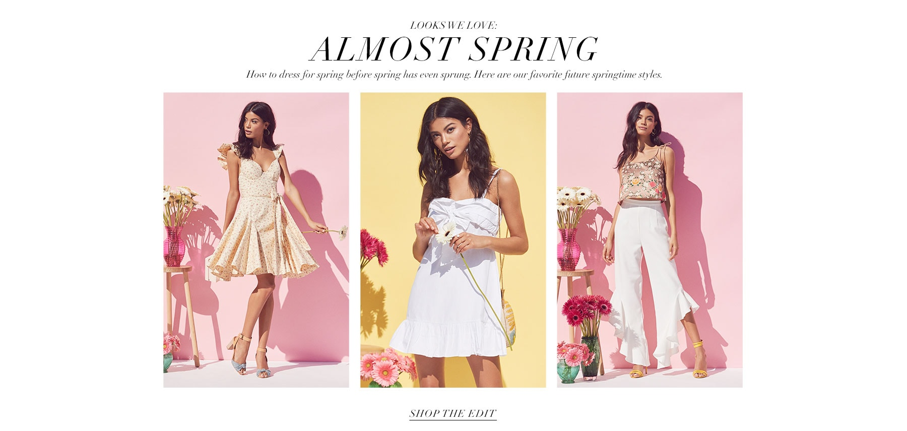 Looks We Love: Almost Spring. How to dress for spring before spring has even sprung. Here are our favorite future springtime styles. Shop the edit.