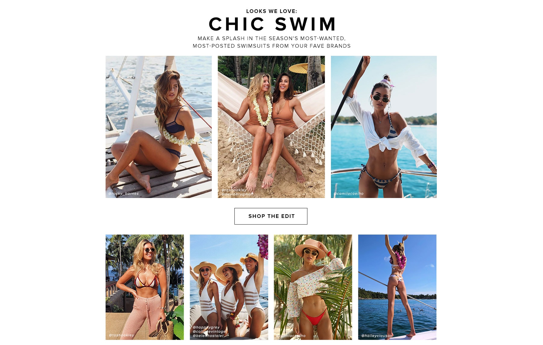 Looks we love: Chic Swim. Make a splash in the season's most-wanted, most-posted swimsuits from your fave brands. Shop the edit.