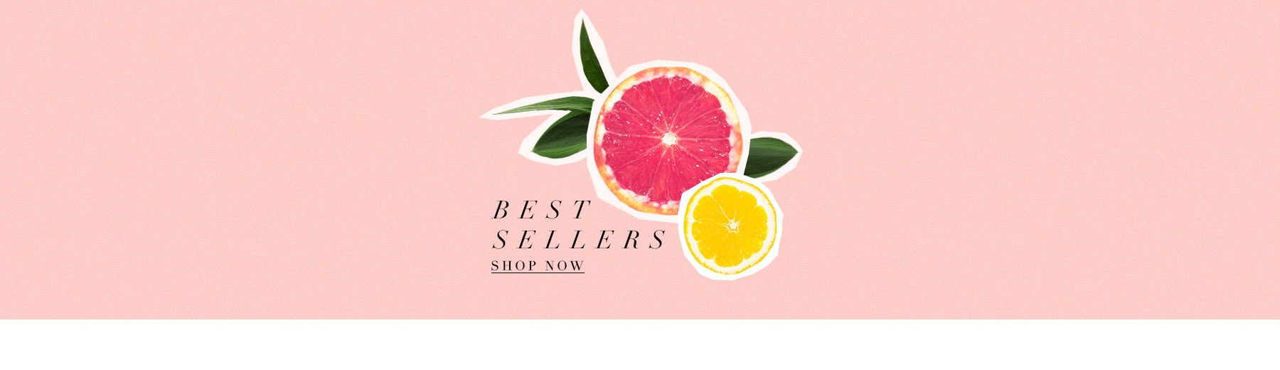 Best Sellers. Shop now.