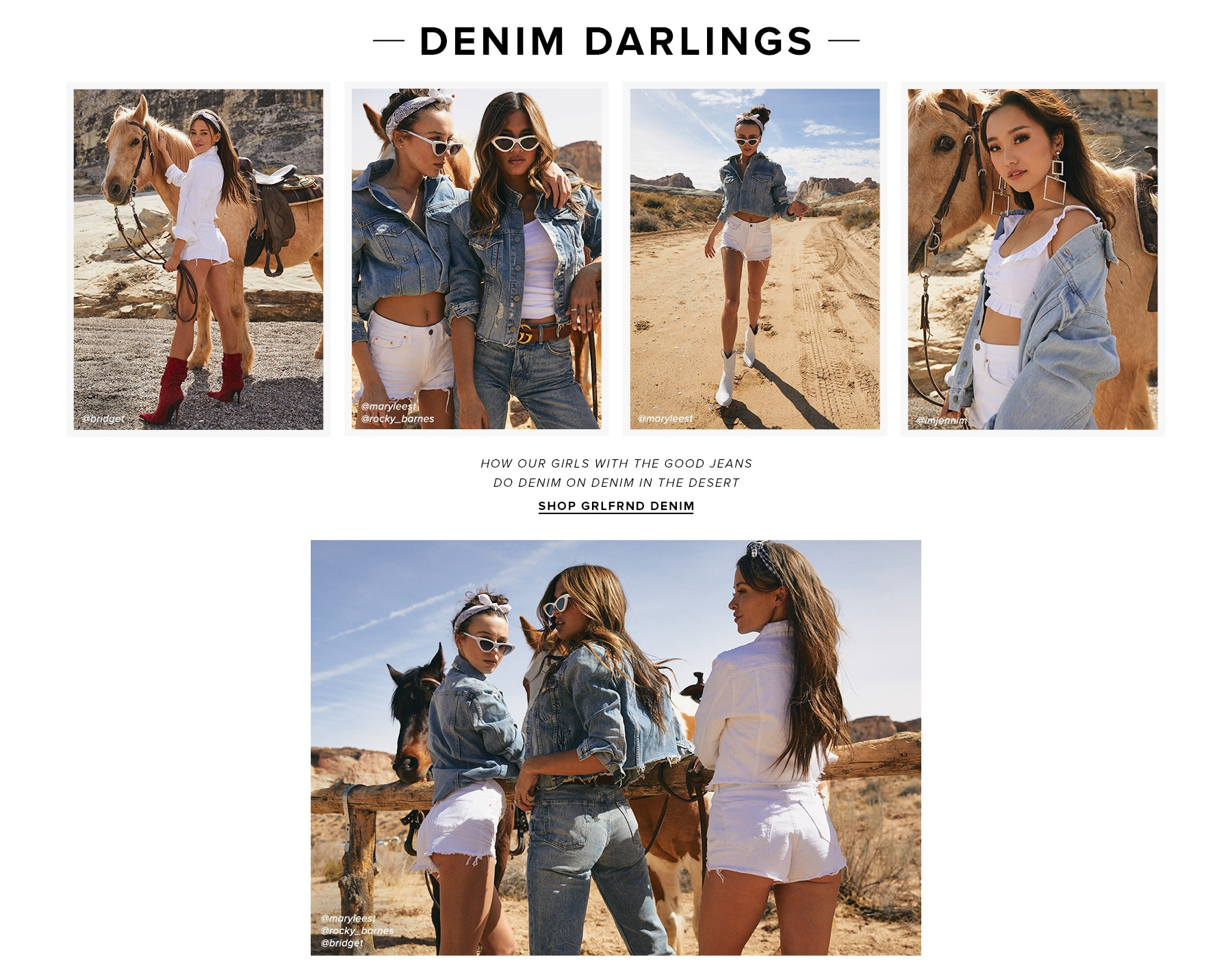 Denim darlings. How our babes in the wild wild west are wearing the wild wild best from our fave brands. Shop the edit.
