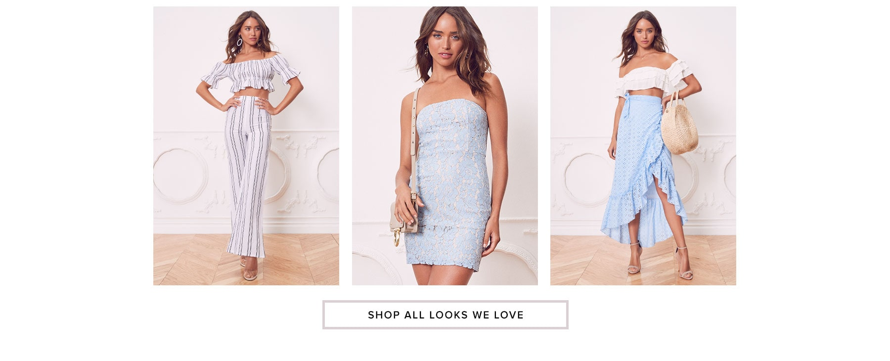 Shop all looks we love.