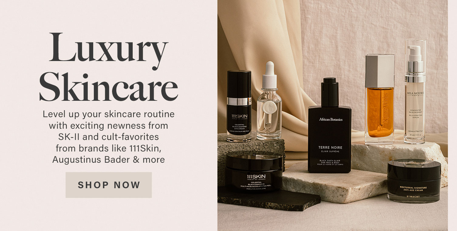 A variety of skincare products sit on stone tiles. Luxury Skincare. Level up your skincare routine with exciting newness from SK-II and cult-favorites from brands like 111Skin, Augustinus Bader & more. Shop Now.