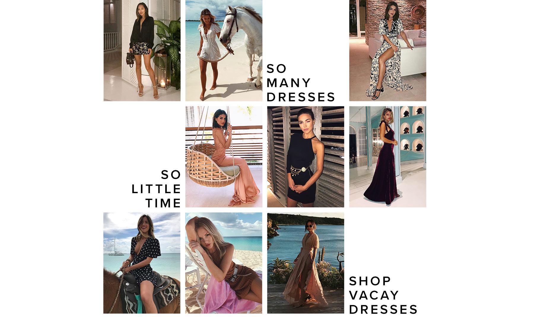 SHOP VACAY DRESSES
