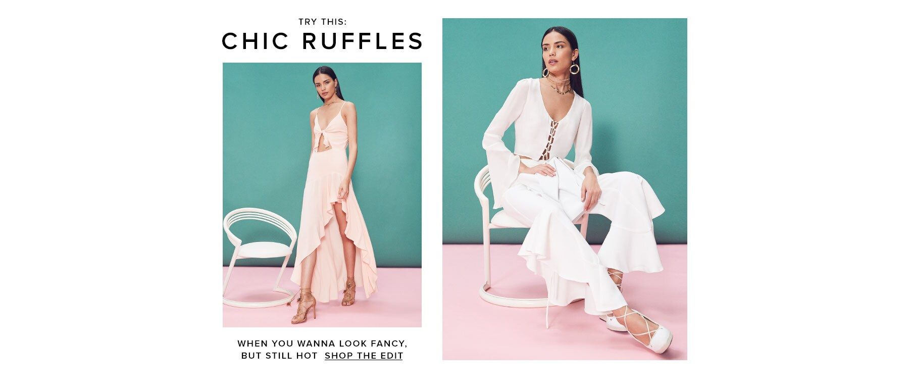 Try this: Chic ruffles. Shop the edit