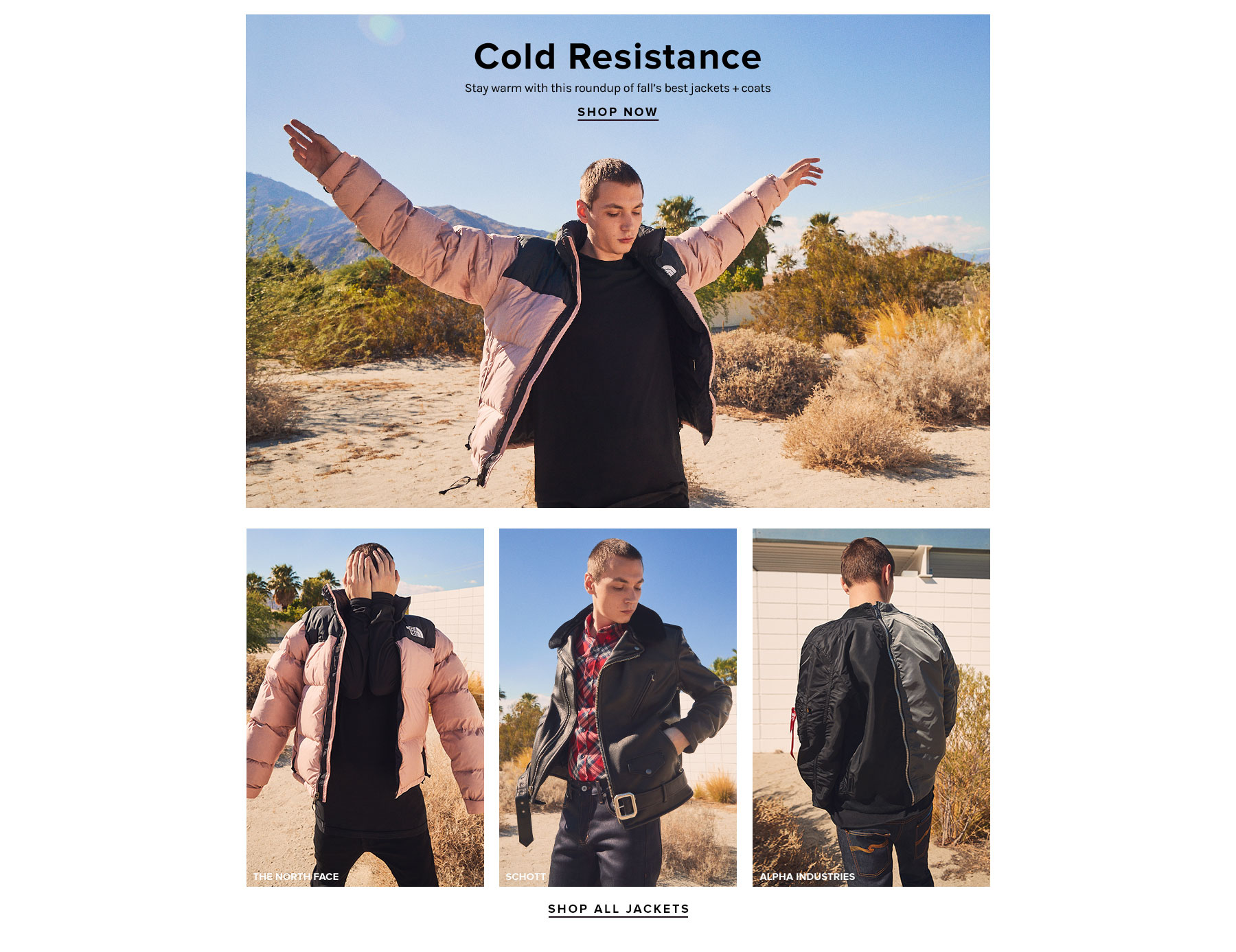 Cold Resistance. Stay warm with this roundup of fall's best jackets + coats. Shop Now.