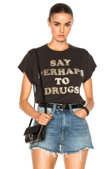 Say Perhaps to Drugs Tee