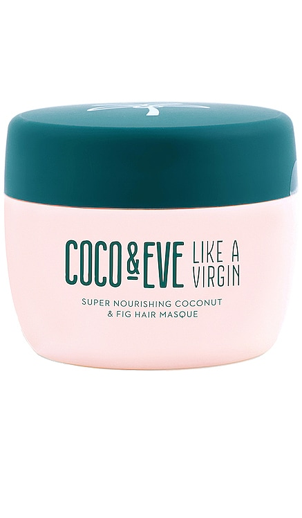 Like A Virgin Super Nourishing Coconut & Fig Hair Masque Coco & Eve $50
