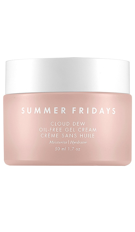 Cloud Dew Oil-Free Gel Cream Summer Fridays $42 BEST SELLER