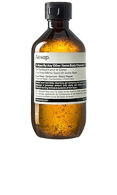 A Rose By Any Other Name Body Cleanser Aesop $27