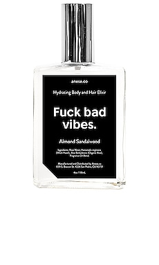 Fuck Bad Vibes Hydrating Body & Hair Elixir anese $25 BEST SELLER