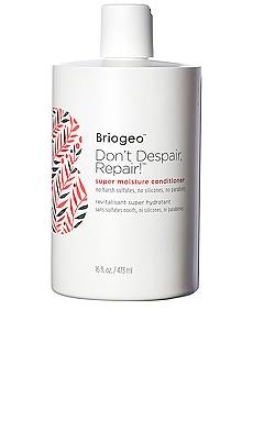 Don't Despair, Repair! Super Moisture Conditioner 16 oz Briogeo $36
