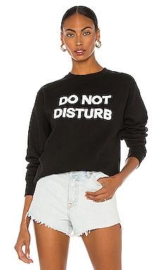 Do Not Disturb Sweatshirt DEPARTURE $88 BEST SELLER