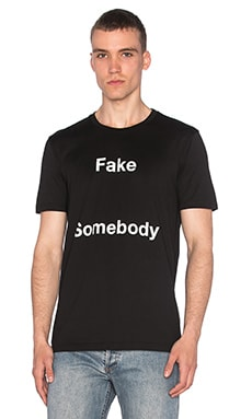 Fake Somebody Tee