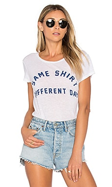 Same Shirt Diff Day Tee