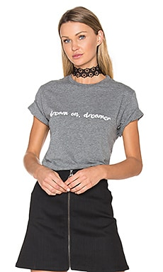 T-SHIRT DREAM ON