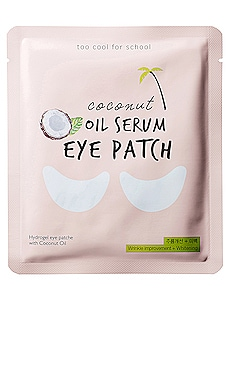 MASQUE POUR LES YEUX COCOUT OIL SERUM EYE PATCH Too Cool For School $6 BEST SELLER