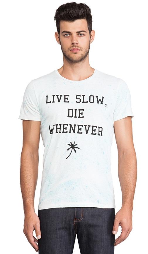Live Slow Tee