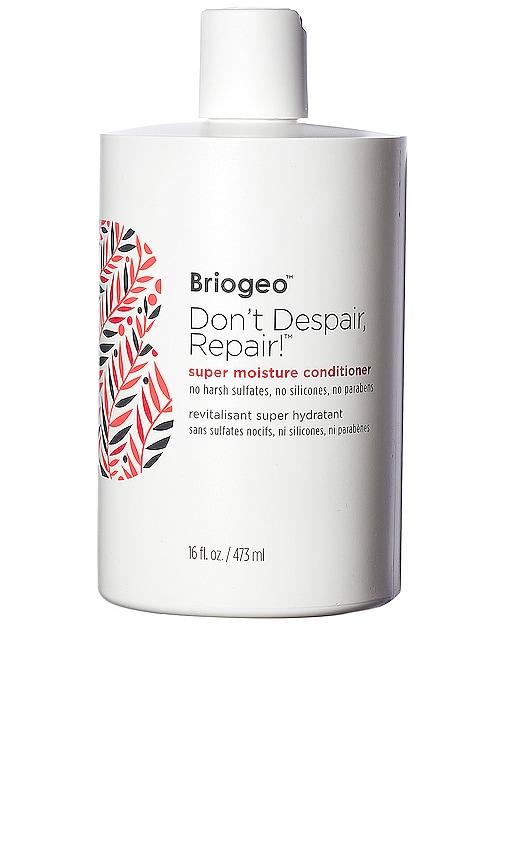 Briogeo DON'T DESPAIR, REPAIR! SUPER MOISTURE CONDITIONER 16 OZ