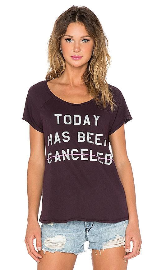 Today Has Been Canceled Tee