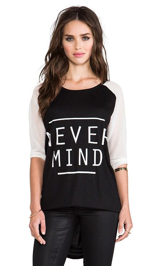 Never Mind Tee