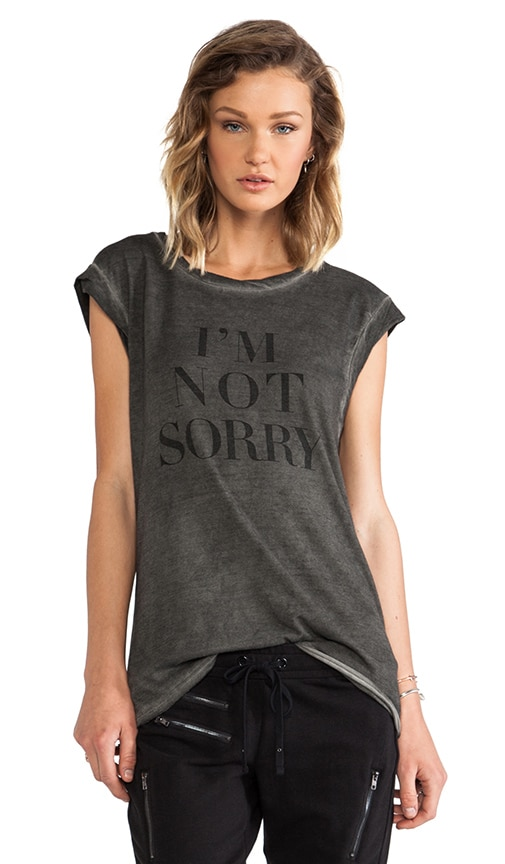 I'm Not Sorry Twisted Seam Muscle Tee