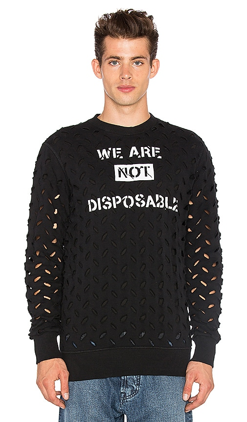 We Are Not Disposable Sweatshirt