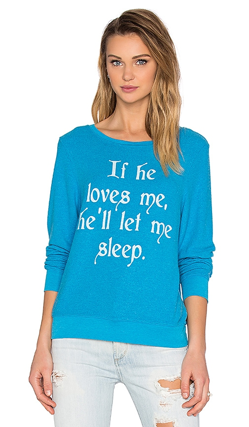 Wildfox Couture If He Loves Me Sweatshirt in Blue