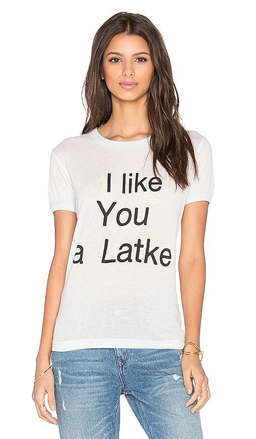 I Like you A Latke Tee