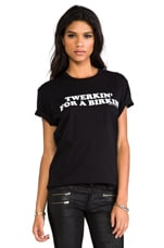 Twerkin' for a Birkin Tee in Black/White
