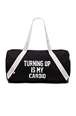 Turning Up Is My Cardio Gym Bag in Black