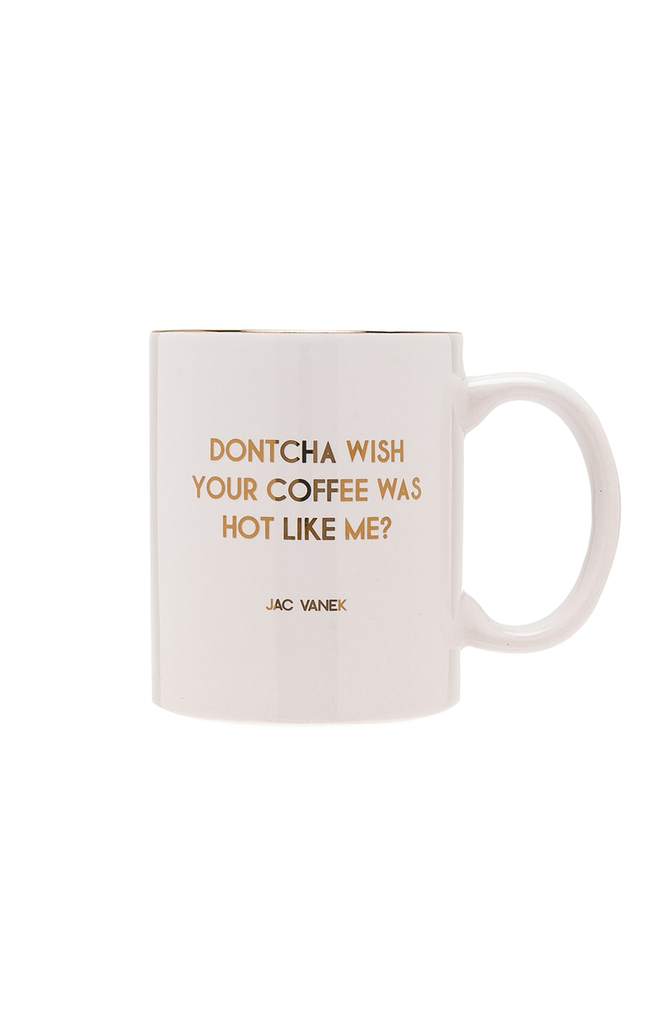 JAC VANEK Dontcha Wish Mug in White & Gold