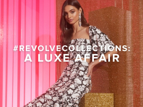 #REVOLVEcollections: A Luxe Affair. Shop the Edit.