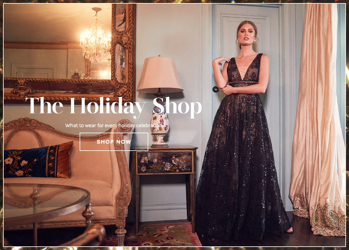 The Holiday Shop - What to wear for every holiday celebration