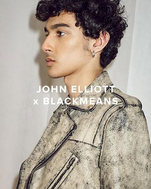 JOHN ELLIOTT x BLACKMEANS