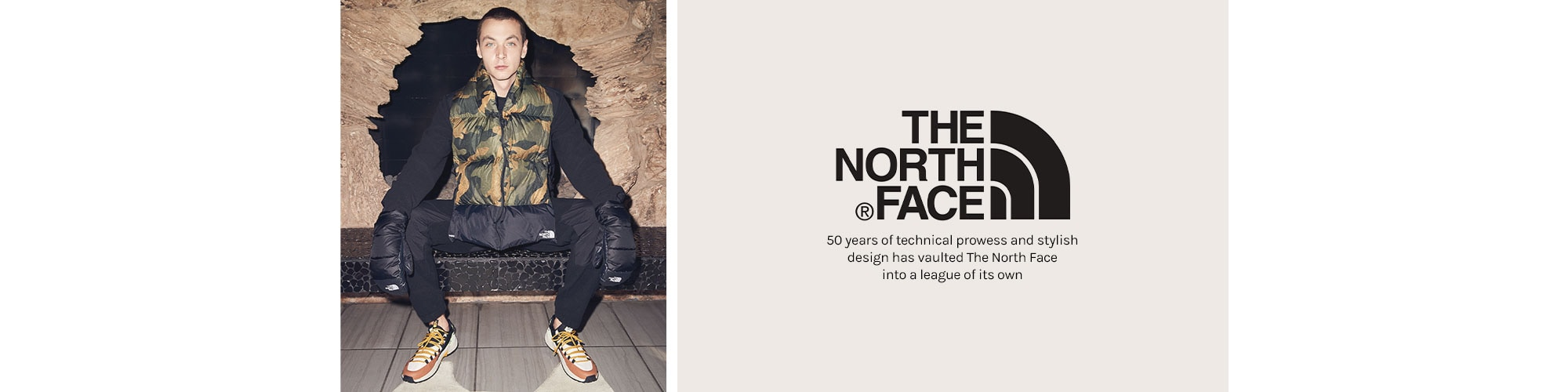 The North Face. 50 years of technical prowess and stylish design has vaulted The North Face into a league of its own.